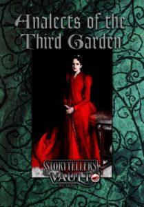 Bilden föreställer ett bokomslag. I mitten är en kvinna klädd i röd, böljande klänning och högst upp är texten Analects of the Thrid Garden. Längst ned är texten Storytellers Vault. Bakgrunden är grön med vindlande svarta rankor.