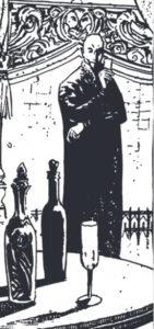 Bilden är en svartvit teckning, föreställande en blek, skallig gestalt som står invid ett runt bord med flaskor och vinglas på.