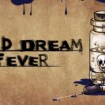 Bad Dream: Fever - Game