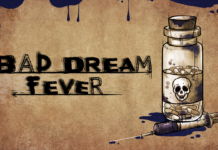 Bad Dream: Fever - Game
