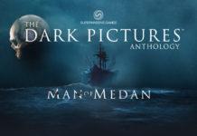 Ett mörkt hav där ett skepp kommer ut ur en chock dimma. I förgrunden är texten Dark Pictures Anthology och Man of Medan.